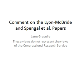 Comment on the Lyon-McBride and Spengal et al. Papers