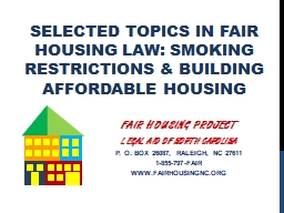 Selected Topics in Fair Housing Law: Smoking Restrictions & Building Affordable Housing