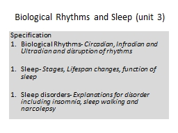 Biological Rhythms and Sleep (unit 3)