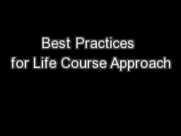 Best Practices for Life Course Approach