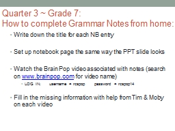 Quarter 3 ~ Grade 7: How to complete Grammar Notes from home: