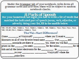 Under the  Grammar tab  of your notebook, write down all grammar notes and activities. These will b