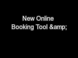 New Online Booking Tool &