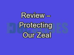 Review � Protecting Our Zeal