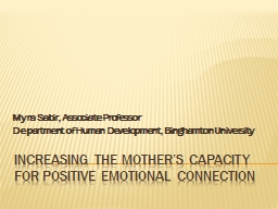 Increasing the mother�s capacity for positive emotional connection