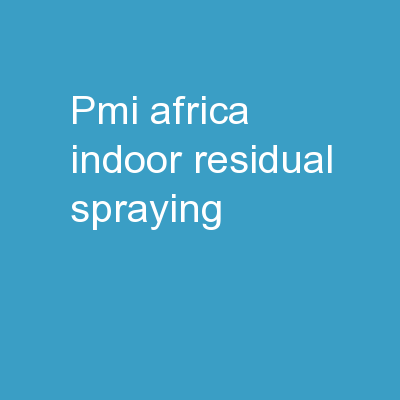PMI Africa Indoor Residual Spraying
