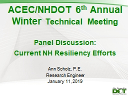 ACEC/NHDOT 6 th  Annual Winter