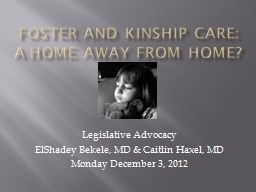 Foster and Kinship Care: A Home Away from Home?