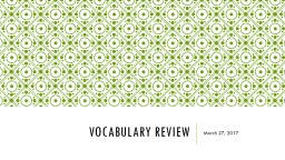 Vocabulary review March 27, 2017