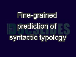 Fine-grained prediction of syntactic typology