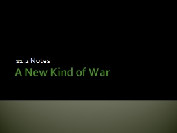 A New Kind of War 11.2 Notes