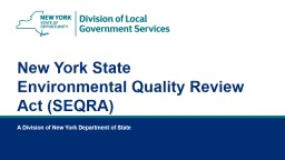 New York State Environmental Quality Review Act (SEQRA)