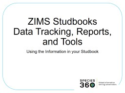 ZIMS Studbooks  Data Tracking, Reports