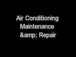 Air Conditioning Maintenance & Repair