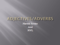 Adjectives/Adverbs Harold Syntax
