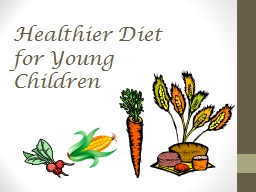 Healthier  Diet for Young