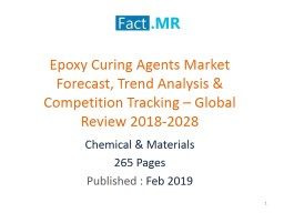 Epoxy Curing Agents Market Forecast � Global Review 2018-2028