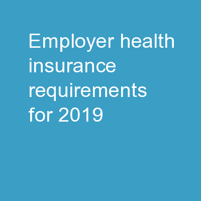 Employer Health Insurance Requirements For 2019