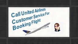 Dial United Airlines Customer Service Number +1 (844) 550 9444
