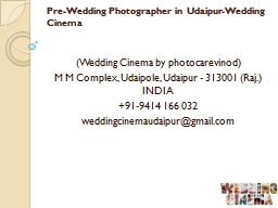 Pre-Wedding Photographer in Udaipur-Wedding Cinema