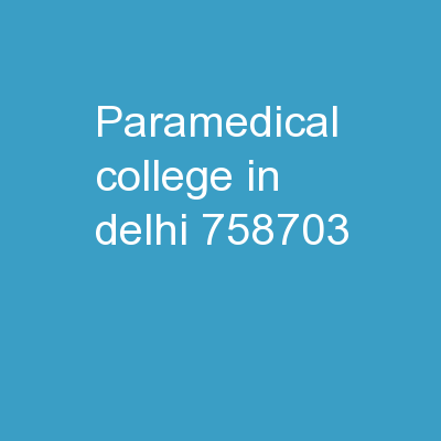 Paramedical College in Delhi