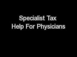 Specialist Tax Help For Physicians