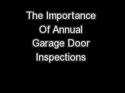 The Importance Of Annual Garage Door Inspections