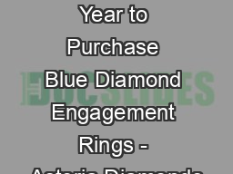 What is the Best Time of Year to Purchase Blue Diamond Engagement Rings - Asteria Diamonds