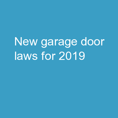 New Garage Door Laws For 2019