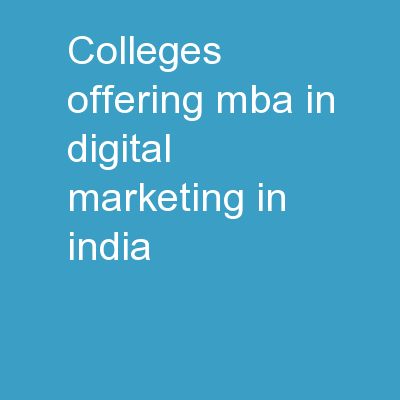 Colleges Offering MBA In Digital Marketing In India