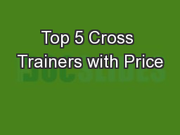 Top 5 Cross Trainers with Price