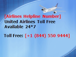 United Airline Phone Number +1 (844) 550 9444 | For Airline Service