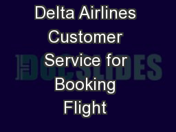 Tips from Delta Airlines Customer Service for Booking Flight