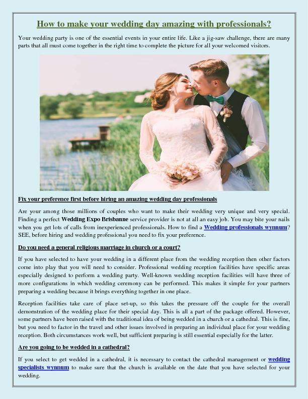 How to make your wedding day amazing with professionals?