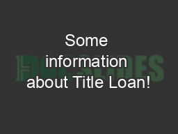 Some information about Title Loan!