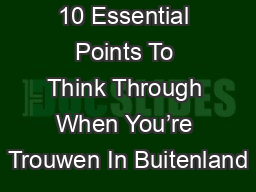 10 Essential Points To Think Through When You're Trouwen In Buitenland PDF document - DocSlides