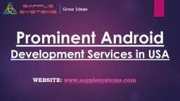 Prominent Android Development Services in USA - Sapplesystems
