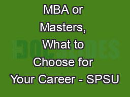 MBA or Masters, What to Choose for Your Career - SPSU