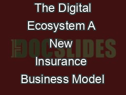 The Digital Ecosystem A New Insurance Business Model