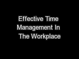 Effective Time Management In The Workplace