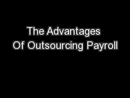 The Advantages Of Outsourcing Payroll