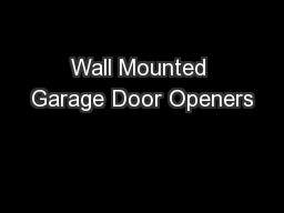 Wall Mounted Garage Door Openers