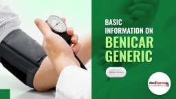 Basic Information On Generic Benicar