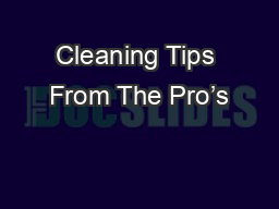 Cleaning Tips From The Pro's