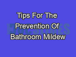 Tips For The Prevention Of Bathroom Mildew