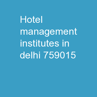 Hotel Management Institutes in Delhi PDF document - DocSlides