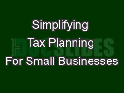 Simplifying Tax Planning For Small Businesses