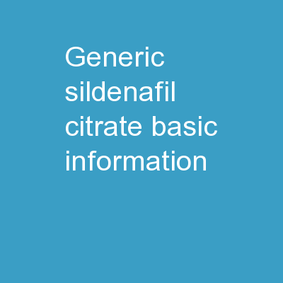 Generic Sildenafil Citrate: Basic Information