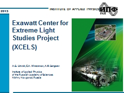 Exawatt Center for Extreme Light Studies Project  (XCELS)