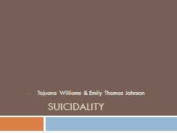 Suicidality Tajuana  Williams & Emily Thomas Johnson